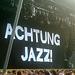 Jazz ist anders! ;-)