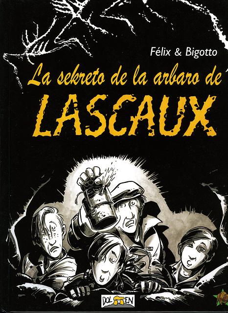 La sekreto de la arbaro de Lascaux