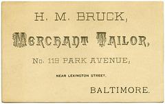 H. M. Bruck, Merchant Tailor, Baltimore, Md.