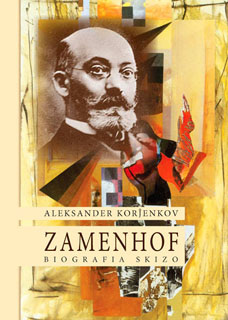 Aleksander Korĵenkov - Zamenhof.  Biografia skizo