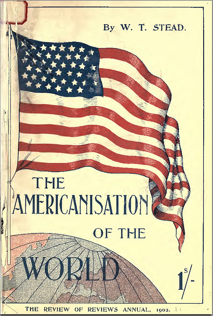 globalisation and americanisation essays
