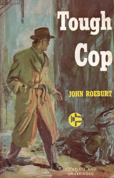 John Roeburt - Tough Cop