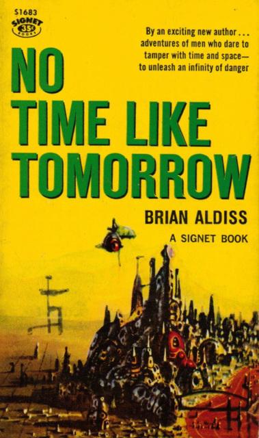 Brian Aldiss - No Time Like Tomorrow