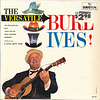 The Versatile Burl Ives!