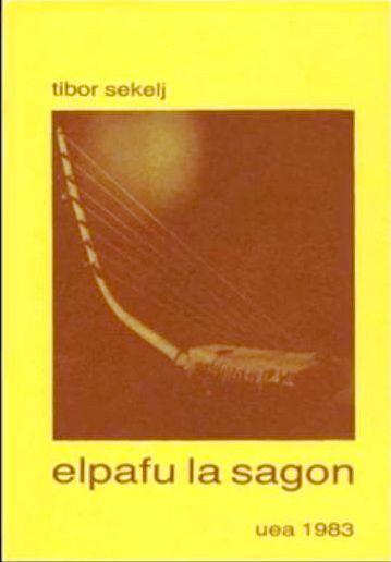 Tibor Sekelj - Elpafu la sagon