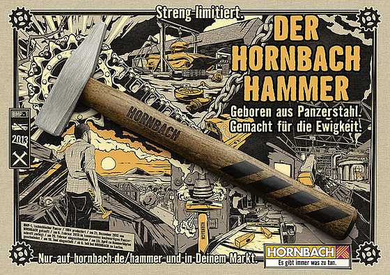 Naskita el tankoŝtalo, sed farita por la eterneco: La Hornbach-martelo