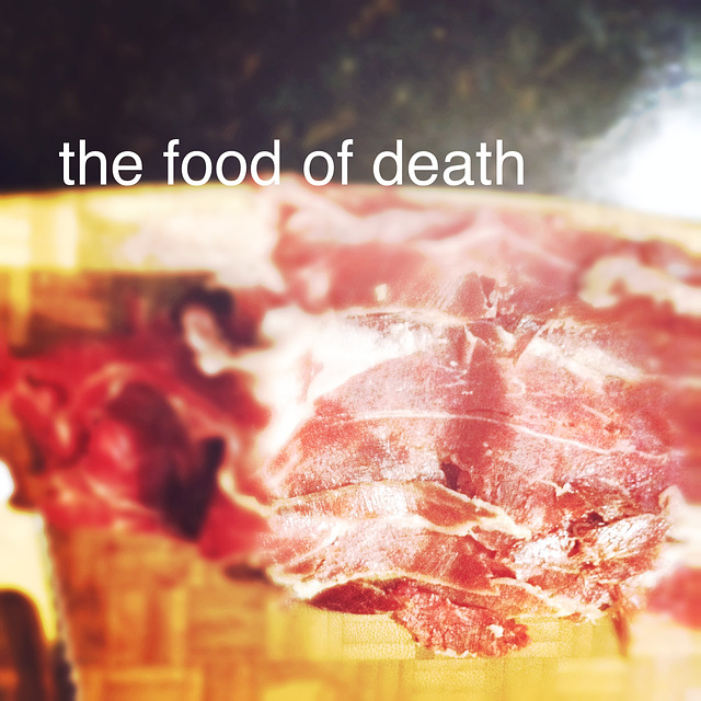 The Food of Death