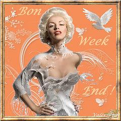Bon Week End à Toutes et à Tous !