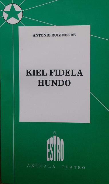 Antonio Ruiz Negre: Kiel fidela hundo