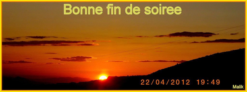 Bonne fin de soiree.!
