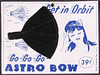 Astro Bow—Get in Orbit and Go Go Go!
