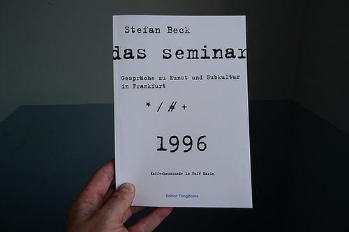 Das Buch zum Seminar Gespräche zu Kunst und Subkultur in Frankfurt 1996