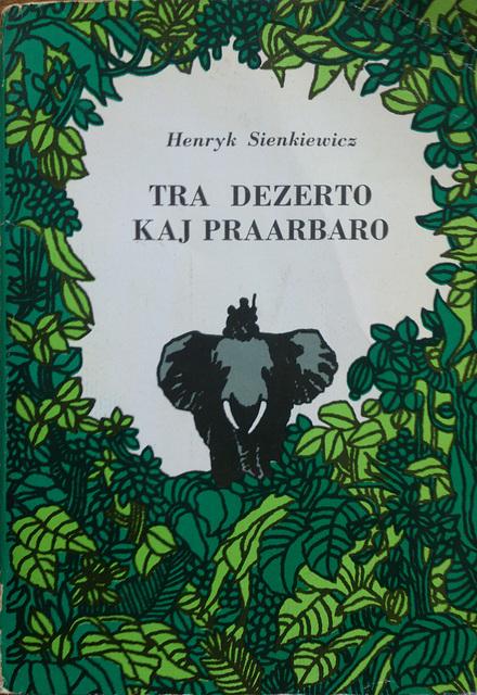 Henryk Sienkiewicz: Tra dezerto kaj praarbaro