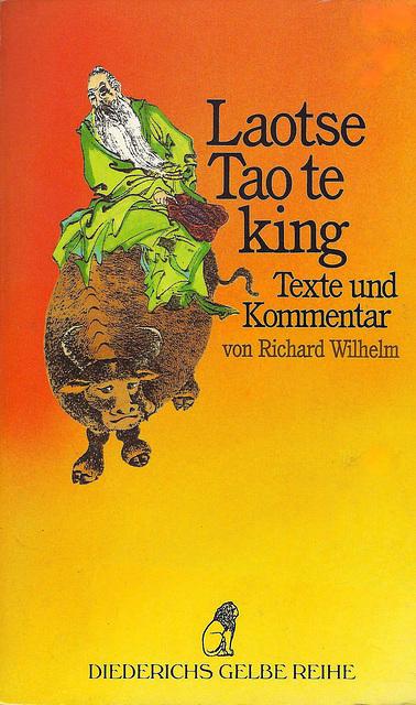 Rikardo Vilhelmo - Laotse: Tao Te King (Laocio: Dao de jing)