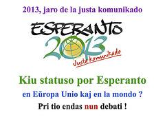 Kiu statuso por Esperanto ?