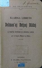 L. de Beaufront: Klariga Libreto de l'Delmas'aj Helpaj Bildoj