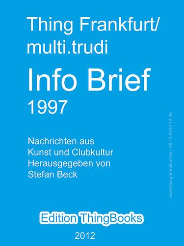 Cover Thing Frankfurt Infobrief 1997 Nachrichten aus Kunst und Clubkultur als eBook