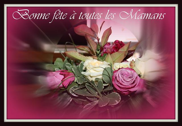 """bonne fête   """"Mamans"""""""