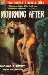 Thomas B. Dewey - Mourning After
