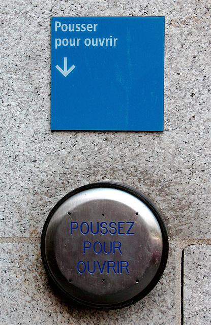 Pousser/Poussez pour ouvrir
