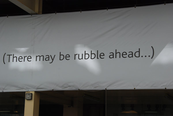 There may be rubble ahead...