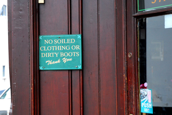 No soiled clothing or dirty boots
