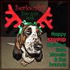 Happy [STUPID] Holidays!