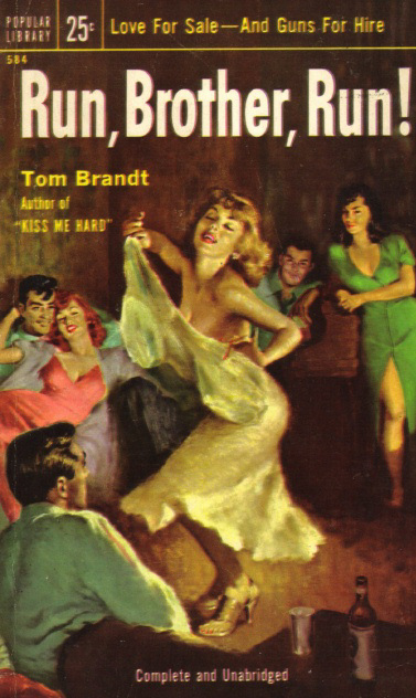 Tom Brandt - Run, Brother, Run!