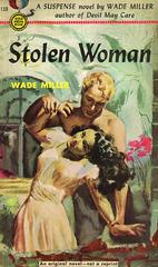 Wade Miller - Stolen Woman