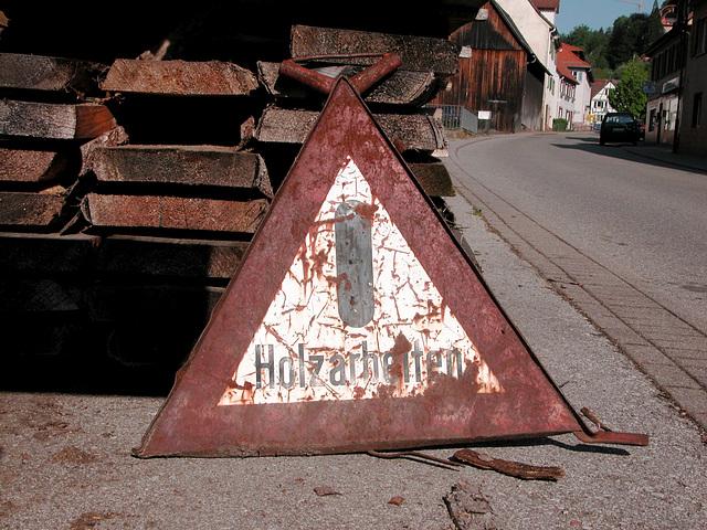 Achtung: Holzarbeiten