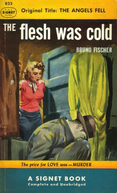Bruno Fischer - The Flesh Was Cold