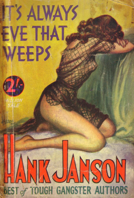 Hank Janson - It's Always Eve That Weeps