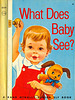 What Does Baby See