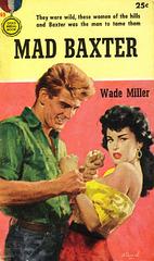 Wade Miller - Mad Baxter (1st printing)