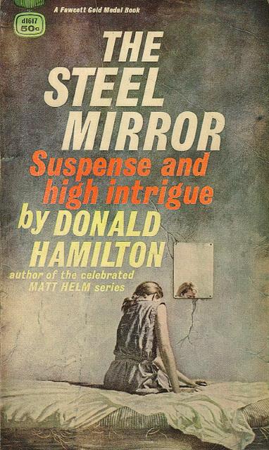 Donald Hamilton - The Steel Mirror