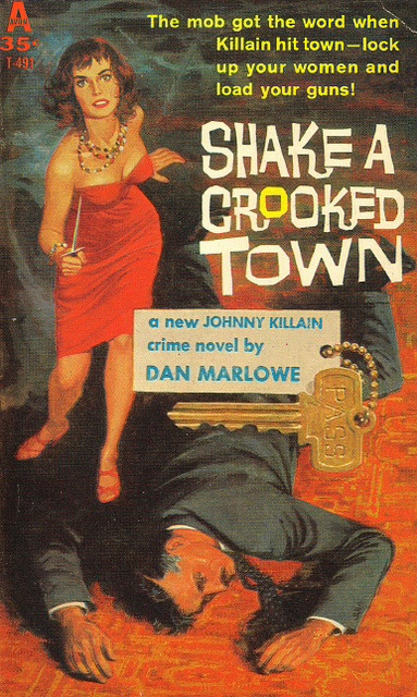 Dan J. Marlowe - Shake a Crooked Town