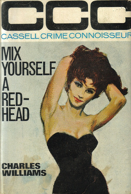 Charles Williams - Mix Yourself a Redhead (Cassell edition)