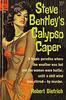 Robert Dietrich - Steve Bentley's Calypso Caper