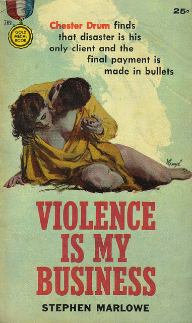 Stephen Marlowe - Violence is My Business