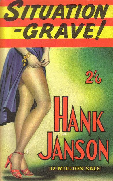 Hank Janson: Situation - Grave!