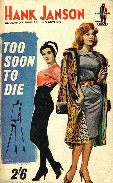 Hank Janson - Too Soon to Die (Roberts & Vinter edition)