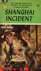 Steve Dodge - Shanghai Incident