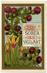 Be Sober, Be Vigilant