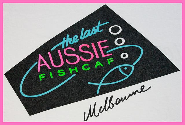 the last AUSSIE Fishcaf
