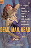 David Alexander - Dead, Man, Dead
