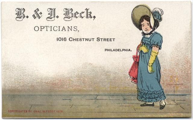 R. & J. Beck, Opticians, Philadelphia, Pa.