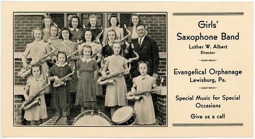 Girls' Saxophone Band, Evangelical Orphanage, Lewisburg, Pa.