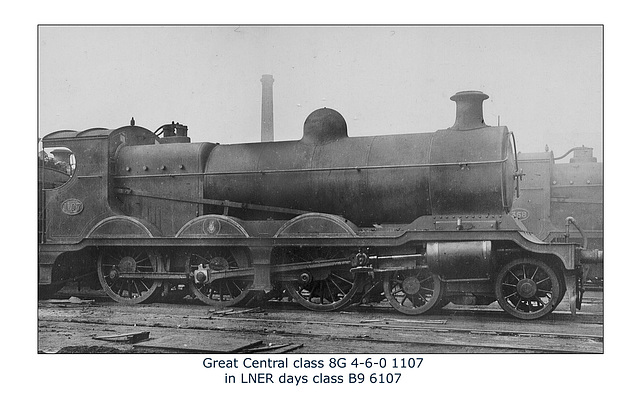 GC 8G 4 6 0 1107 LNER B9 6107 no date or loc