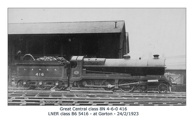 GC 8N 4 6 0 416 LNER B6 5416 Gorton 24 3 1923 WHW