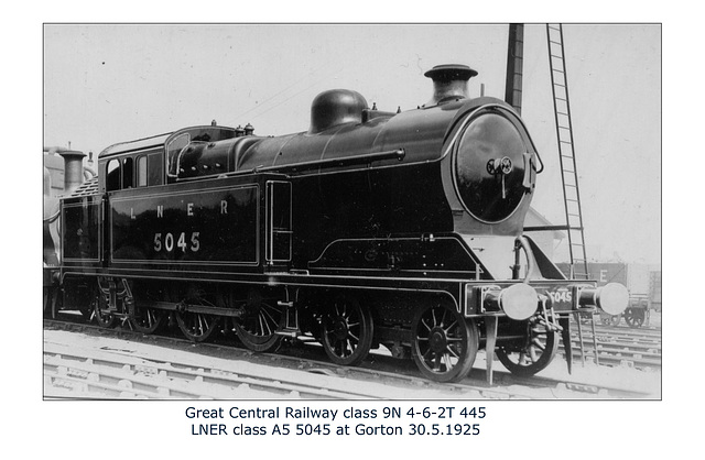 GC 9N 4 6 2T 445 LNER A5 5045 Gorton 30 5 1925 WHW
